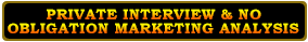 Private Interview & Free No Obligation Market Analysis